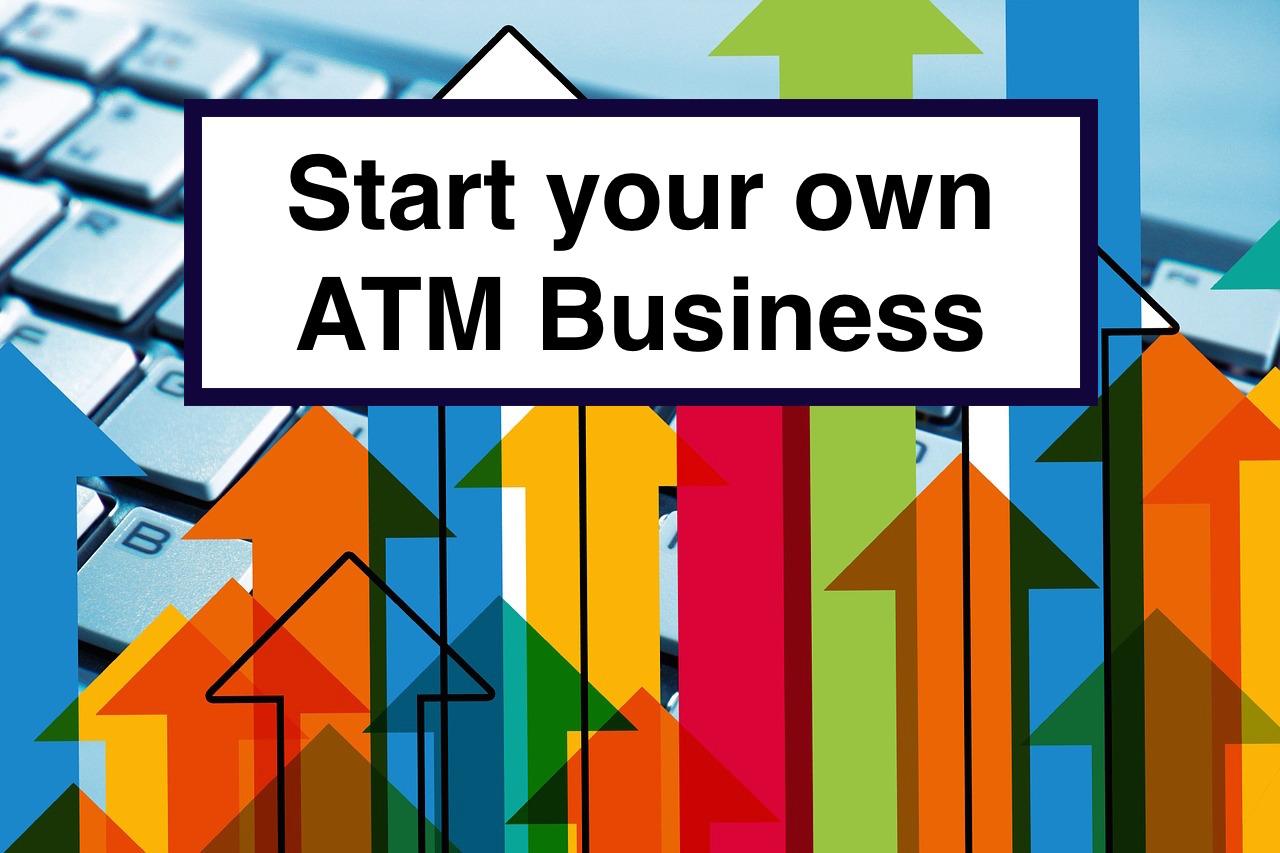 atm business starter guide - atm brokerage