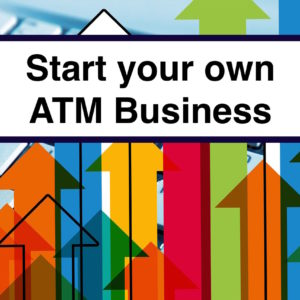photo of a start your own atm business graphic